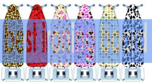 Best Ironing Board Reviews – Ultimate Guide 2017